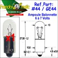Ampoule Baionnette 7.V-GE44 (BA9S) x1