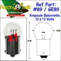 Ampoule Baionnette 12.V-GE89 (BA15S) x1
