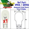 Ampoule Culot Verre 12.V-GE906 (T15) x1